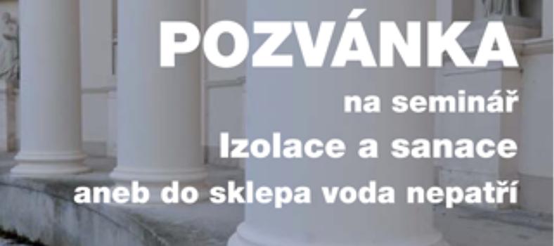 """Pozvánka na seminár """"Izolácia a sanácia"""""""
